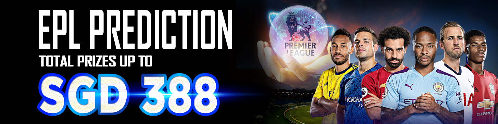 EPL Prediction Win Total Prizes Up To SGD 388